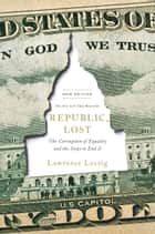 Republic, Lost ebook by Lawrence Lessig