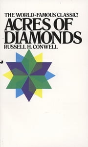 Acres of Diamonds ebook by R. H. Conwell