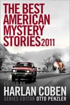 The Best American Mystery Stories 2011 ebook by Harlan Coben (Ed.)