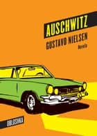 Auschwitz ebooks by Gustavo Nielsen