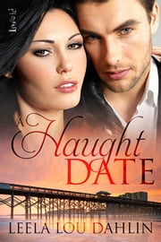 A Haught Date ebook by Leela Lou Dahlin
