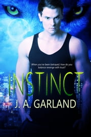 Instinct eBook by J. A. Garland