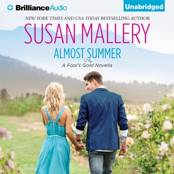 Almost Summer audiobook by Susan Mallery