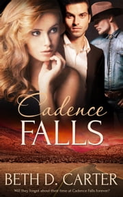 Cadence Falls ebook by Beth D. Carter