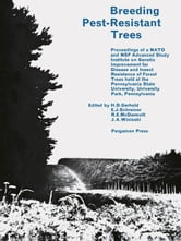 Breeding Pest-Resistant Trees: Proceedings of a N.A.T.O. and N.S.F. ebook by Gerhold, H. D.