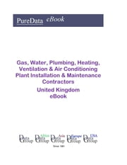 Gas, Water, Plumbing, Heating, Ventilation & Air Conditioning Plant Installation & Maintenance Contractors in the United Kingdom