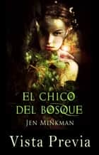 ebook El Chico Del Bosque - vista previa de Jen Minkman