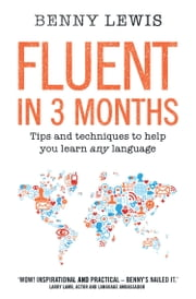 Fluent in 3 Months ebook by Benny Lewis