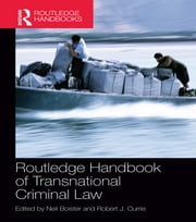 Routledge Handbook of Transnational Criminal Law ebook by Neil Boister,Robert J. Currie