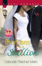 Promises to a Stallion ebook by Deborah Fletcher Mello