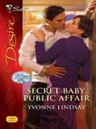 Secret Baby, Public Affair ebook by Yvonne Lindsay