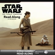 Star Wars: The Force Awakens: Read-Along Storybook ebook by Lucasfilm Press,Elizabeth Schaefer