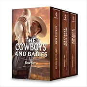 Cowboys and Babies Bundle - More Than Expected\A Family Man\Suddenly a Father ebook by Tina Leonard,Cathy Gillen Thacker,Cathy McDavid