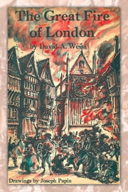 The Great Fire of London - Third Edition ebook by DAVID A. WEISS