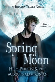 Spring Moon ebook by HRH Princess Sophie Audouin-Mamikonian