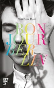 Bonjour Berlin ebook by Oscar Coop-Phane