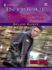 Remembering Red Thunder ebook by Sylvie Kurtz