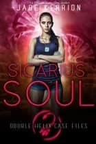 Sicarius Soul ebook by Jade Kerrion, Double Helix