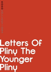 Letters of Pliny ebook by Pliny the Younger