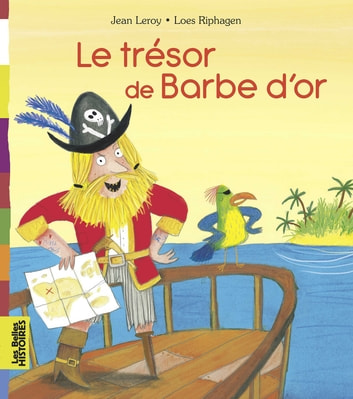Le trésor de Barbe d'Or ebook by Jean Leroy