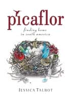 Picaflor ebook by Jessica Talbot
