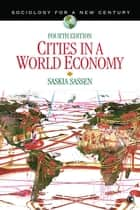 Cities in a World Economy ebook by Saskia Sassen