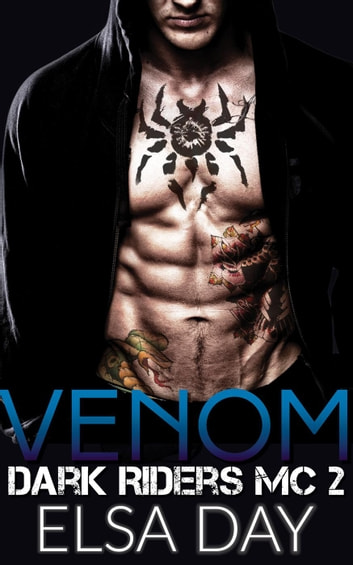 Venom - Dark Riders Motorcycle Club, #2 ebook by Elsa Day