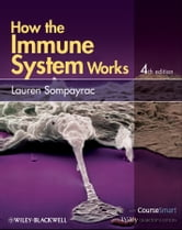 How the Immune System Works ebook by Lauren M. Sompayrac