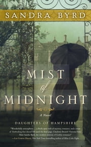 Mist of Midnight - A Novel ebook by Sandra Byrd