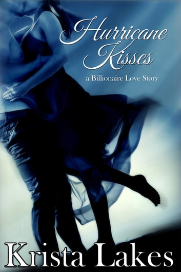Hurricane Kisses ebook by Krista Lakes