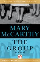 The Group ebook by Mary McCarthy