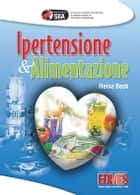 Ipertensione & Alimentazione ebook by Heinz Beck