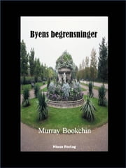 Byens begrensninger ebook by Murray Bookchin