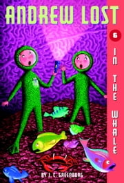 Andrew Lost #6: In the Whale ebook by J.C. Greenburg,Mike Reed