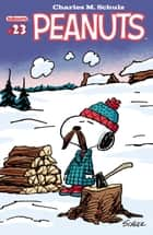 Peanuts #23 ebook by Charles Schulz, Various, Charles Schulz,...
