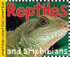 Smart Kids: Reptiles and Amphibians ebook by Roger Priddy