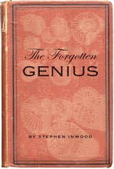 The Forgotten Genius ebook by Stephen Inwood