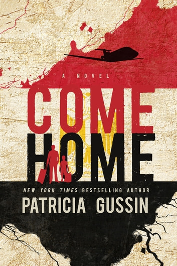 Come Home ebook by Patricia Gussin