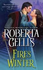 Fires of Winter ebook by Roberta Gellis