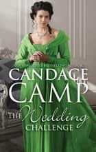 The Wedding Challenge ebook by Candace Camp