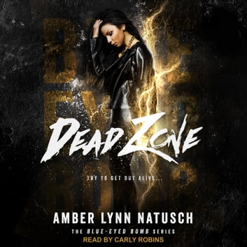 Dead Zone audiobook by Amber Lynn Natusch