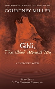 Gihli, The Chief Named Dog