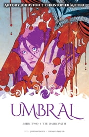 Umbral Vol. 2 ebook by Antony Johnston,Christopher Mitten