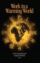 Work in a Warming World ebook by Carla Lipsig-Mummé,Stephen McBride