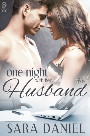 One Night With Her Husband ebook by Sara Daniel