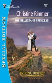 The Reluctant Princess ebook by Christine Rimmer