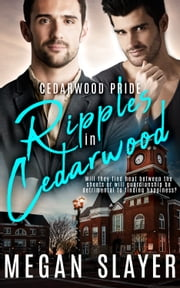 Ripples in Cedarwood ebook by Megan Slayer