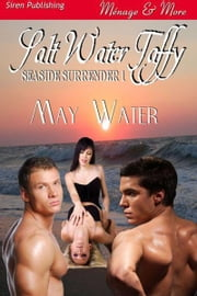 Salt Water Taffy ebook by Water, May