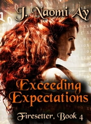 Exceeding Expectations ebook by J. Naomi Ay