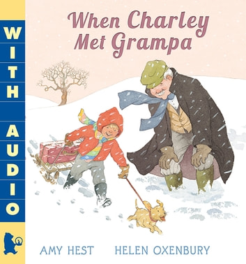When Charley Met Grampa ebook by Amy Hest